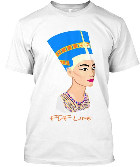 Fdf Life White T-Shirt Front