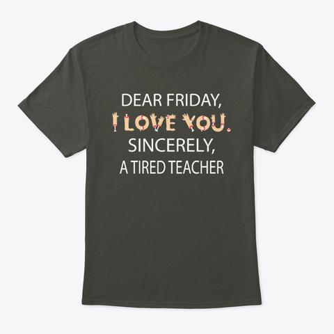 Tired Teacher Halloween T Shirt Smoke Gray T-Shirt Front