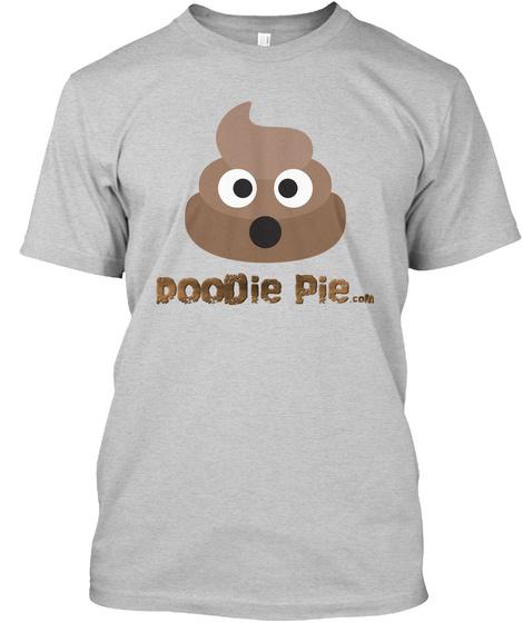 Doodie Pie... Light Steel T-Shirt Front