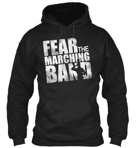 Fear The Marching Band Black T-Shirt Front