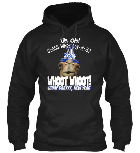 Hump Day Camel New Year 2014 Black Sweatshirt Front