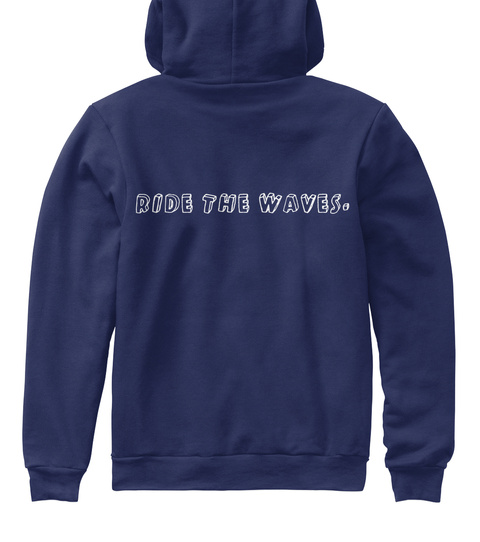 Ride The Waves Navy Sweatshirt Back
