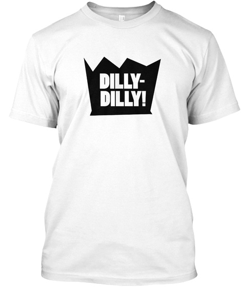 972ac665b Dilly Dilly - DILLY- DILLY! Products from christmas Dilly Dilly T ...