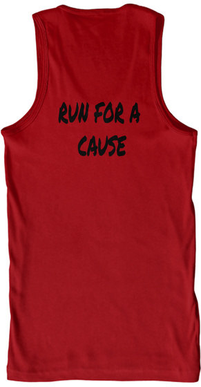 Run For A Cause Red Tank Top Back