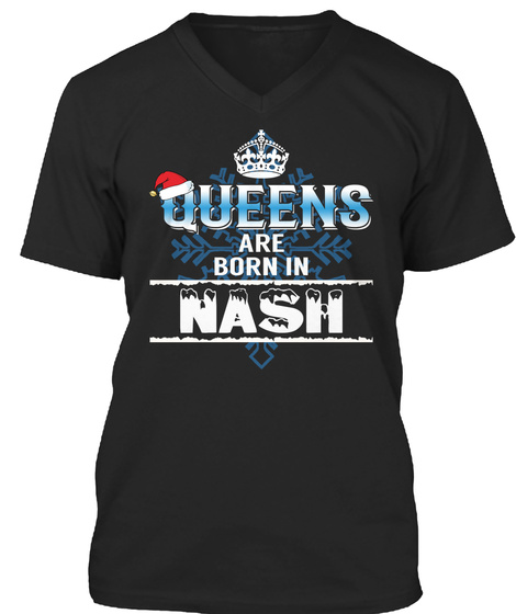 Queens Are Born In  Nash Tn Black T-Shirt Front