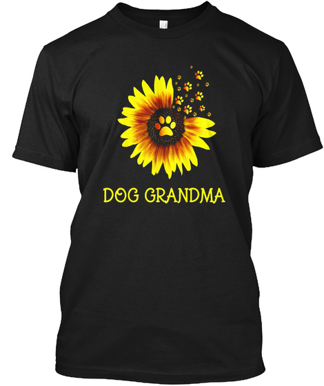 Dogs Paws Sunflowers Tee Mothers Day Gra Black T-Shirt Front