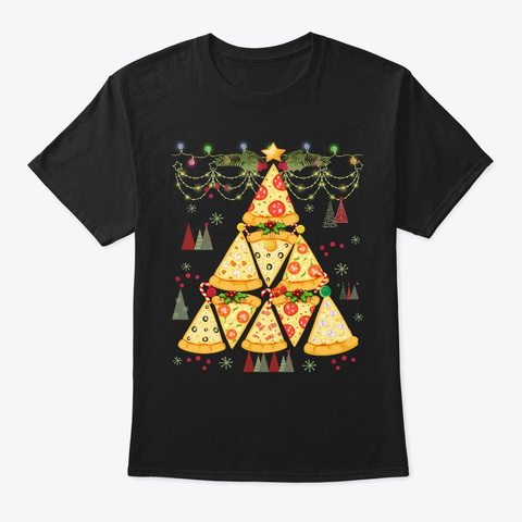 Pizza Ugly Christmas Sweater Xmas Pizza Black T-Shirt Front