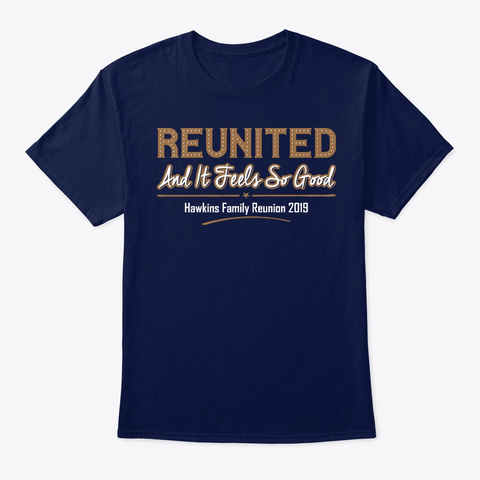 Reunited Hawkins Family Reunion 2019 Navy T-Shirt Front