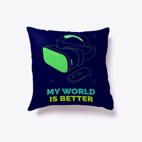 My World Is Better Dark Navy T-Shirt Front