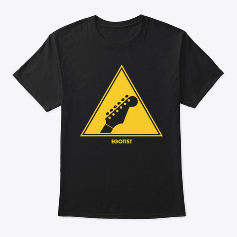 Guitarists: Egotists Black T-Shirt Front