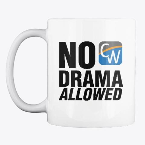 """No Drama Allowed"" Icon Logo Mug White T-Shirt Front"