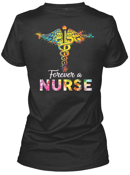 Forever A Nurse Black T-Shirt Back