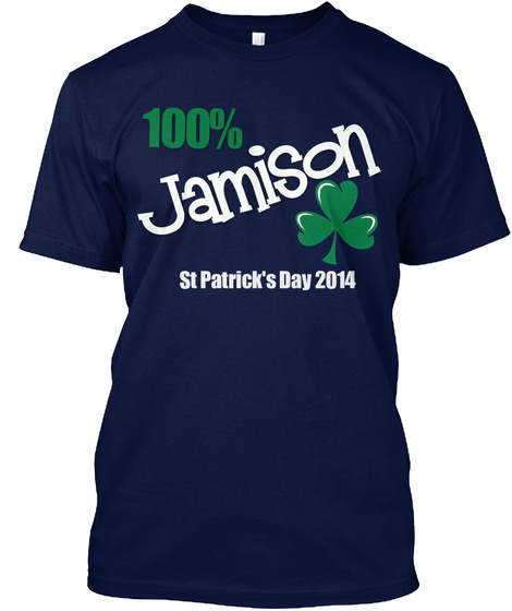 100% Jamison St Patrick's Day 2014 Navy T-Shirt Front