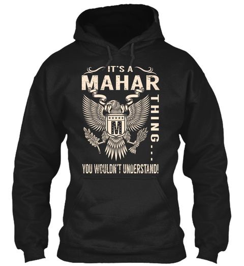 Its A Mahar Thing Black T-Shirt Front