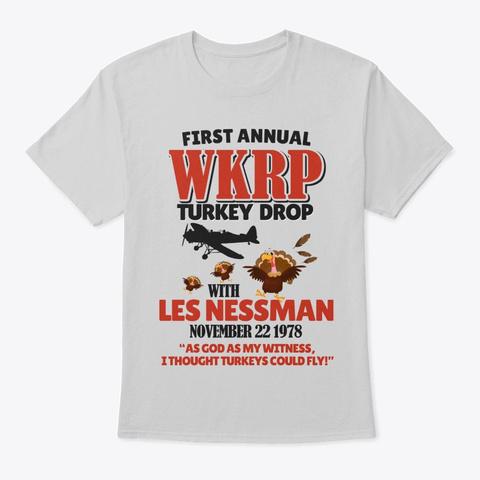 Thanksgiving First Anual W Kr P Turkey Drop Light Steel T-Shirt Front