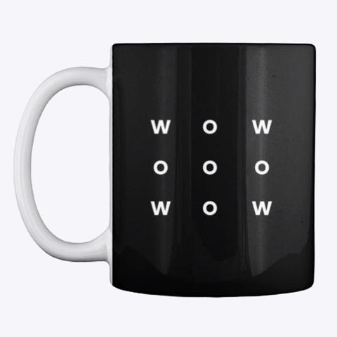 Mug: Wow Black T-Shirt Front