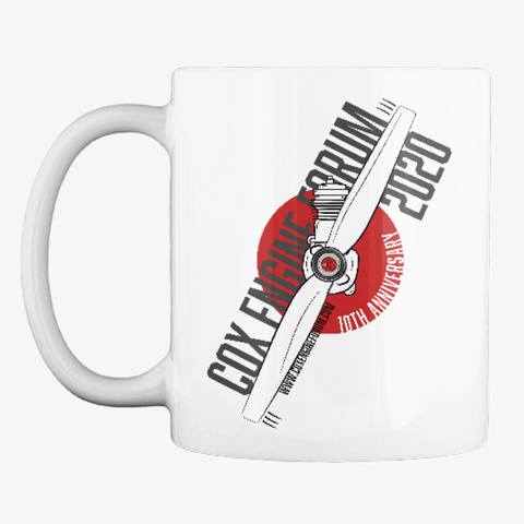 Cox Engine Forum 10th Anniversary Mug White T-Shirt Front
