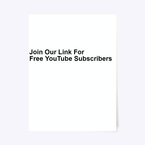 ¶¶Free You Tube Subscriber Booster 2020 Standard T-Shirt Front