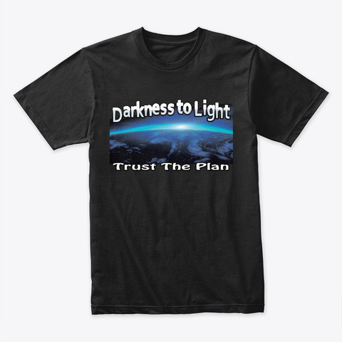 Darkness To Light Black T-Shirt Front