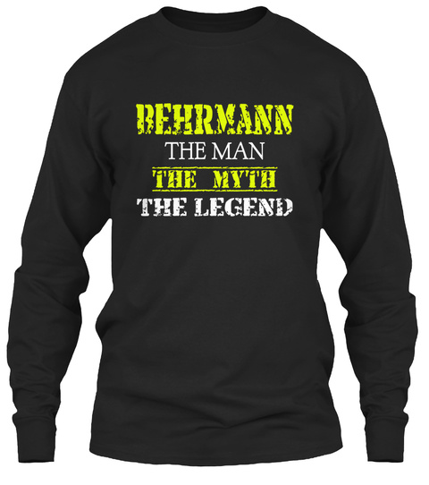 Be Hr Ma Nn The Man The Myth The Legend Black T-Shirt Front