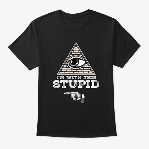I Am With Stupid Point Right Black T-Shirt Front