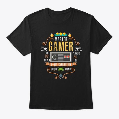 Video Gamer 1981 Birthday Retro Gamer Black T-Shirt Front