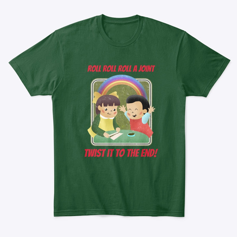 Twist It To The End! Forest Green  T-Shirt Front