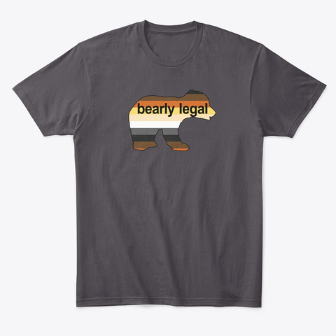 Bearly Legal Heathered Charcoal  T-Shirt Front