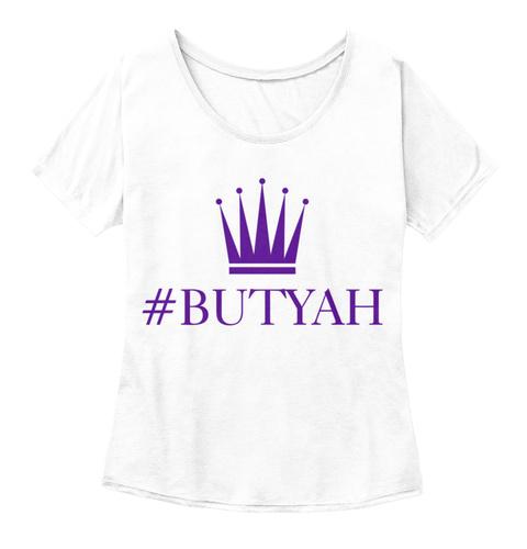 #Butyah White  Women's T-Shirt Front