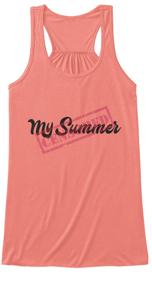 My Summer (Censored) Women's T Shirt Coral T-Shirt Front