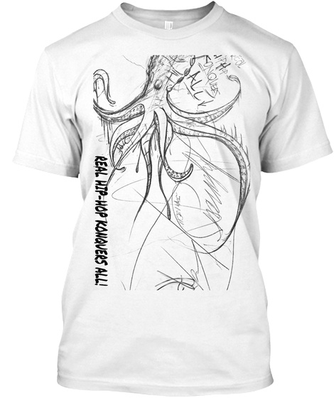 Real Hip Hop Konquers All! White T-Shirt Front