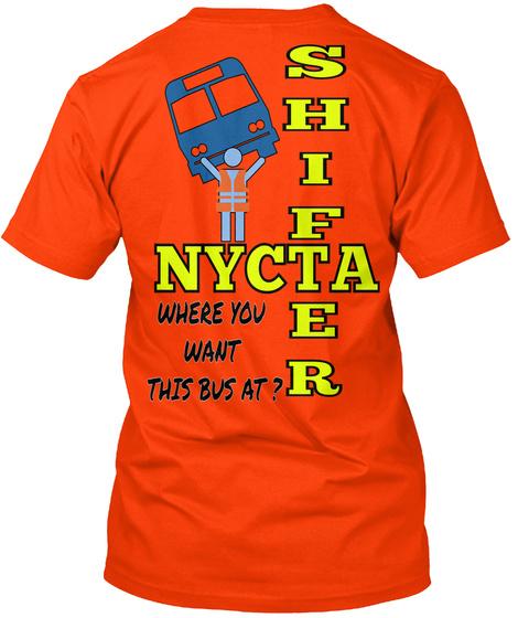 Shifter Nycta Where You Want This Bus At? Orange T-Shirt Back