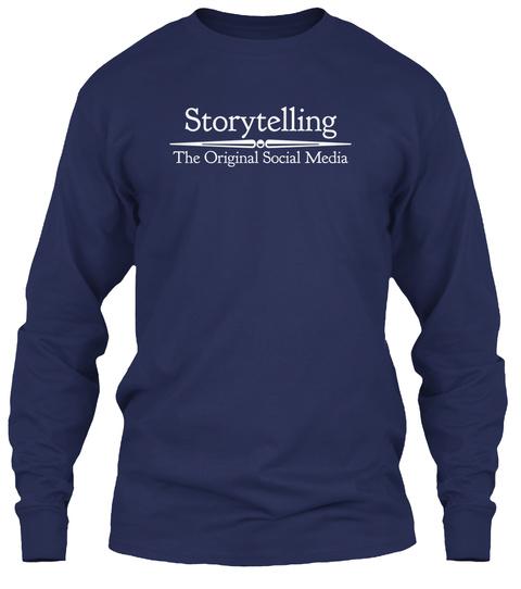 Storytelling The Original Social Media Navy Long Sleeve T-Shirt Front