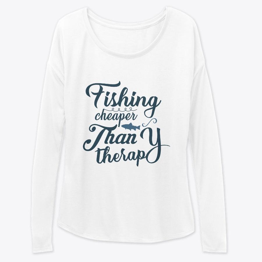 Fishing Cheaper Than Therapy Hoodie Tshirt