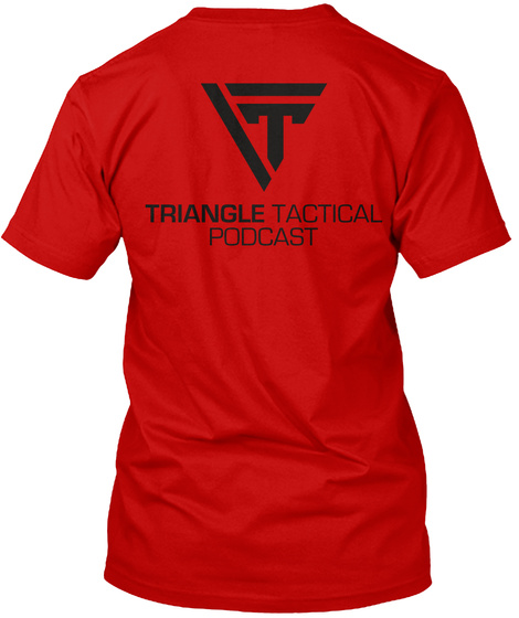 Triangle Tactic Podcast Classic Red T-Shirt Back