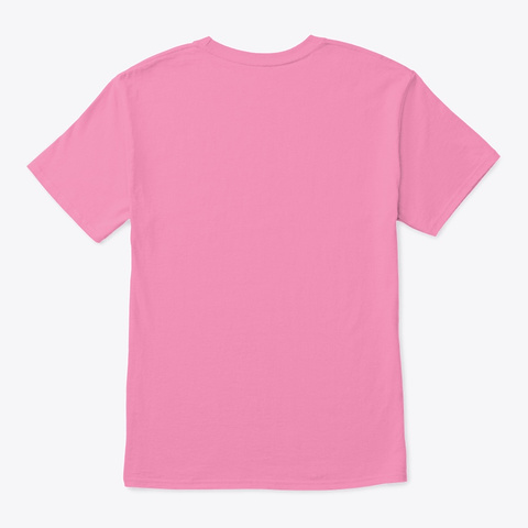 Dream Big. Move Forward Inch By Inch Pink T-Shirt Back