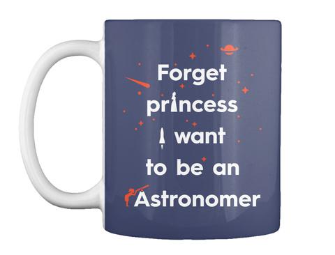 Forget Princess 2 Mug [Usa] #Sfsf Dk Navy Mug Front