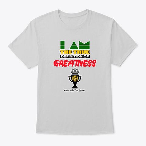 True Greatness Light Steel T-Shirt Front