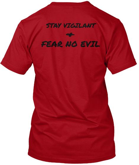 Stay Vigilant Fear No Evil Deep Red T-Shirt Back