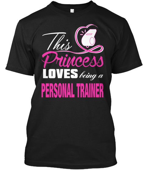 Being A Personal Trainer Black T-Shirt Front