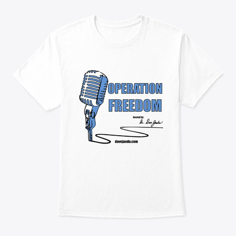Operation Freedom Radio Show Tee White T-Shirt Front