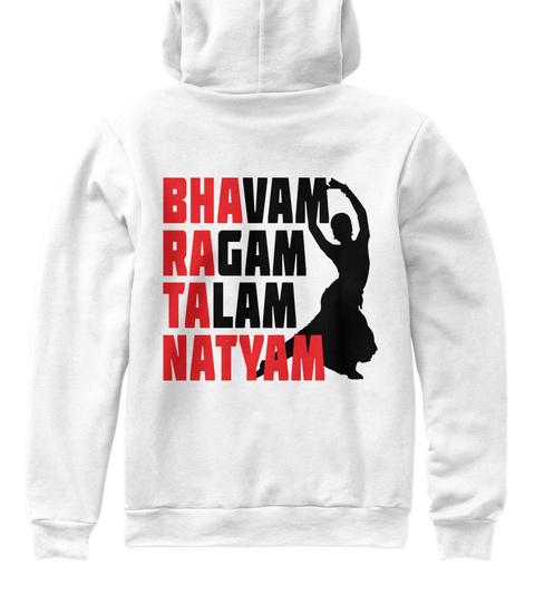 Bhavam Ragam Talam Natyam White Sweatshirt Back