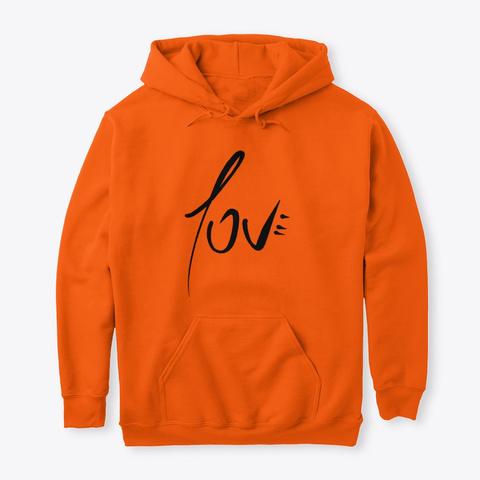 "Sudadera.1 ""Love"" De Guillermo Morante Safety Orange T-Shirt Front"