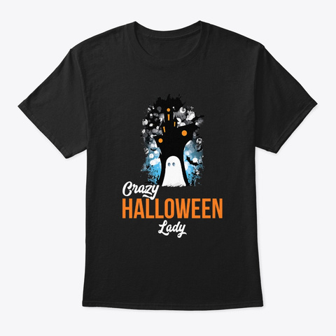 Crazy Halloween Lady Scary Halloween Black T-Shirt Front