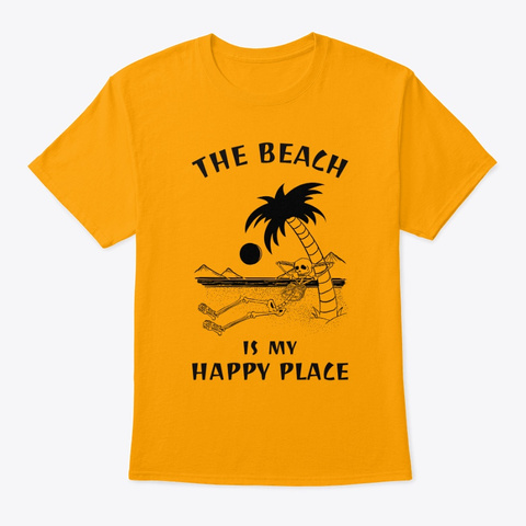 The Beach Is My Happy Place Gold T-Shirt Front