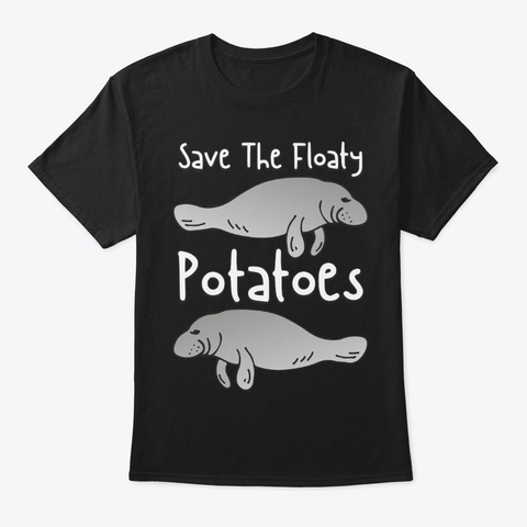 Save Manatee, The Floaty Potatoes Black T-Shirt Front