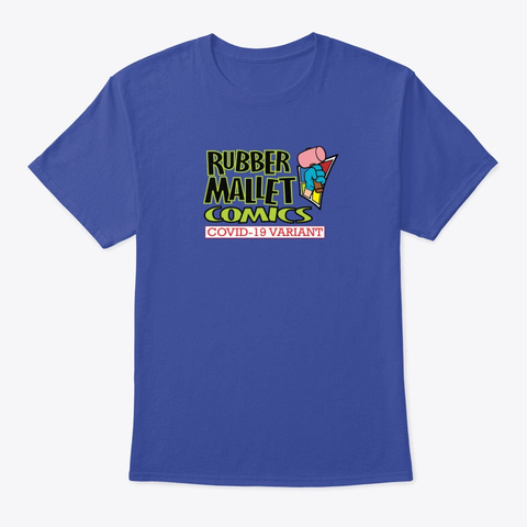 Rubber Mallet Comics   Covid 19 Variant Deep Royal T-Shirt Front