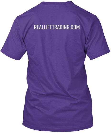 Reallifetrading.Com Purple T-Shirt Back
