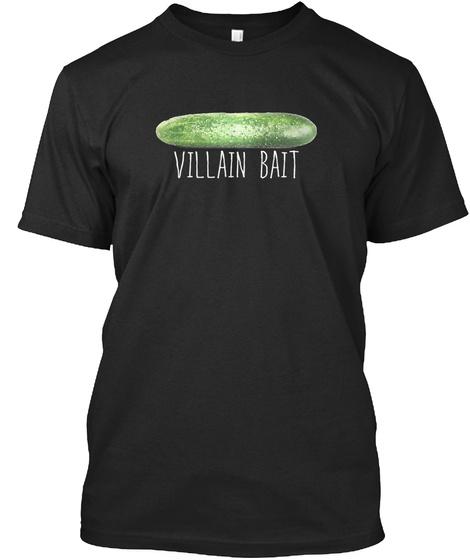 Villain Bait   K Webster Black T-Shirt Front