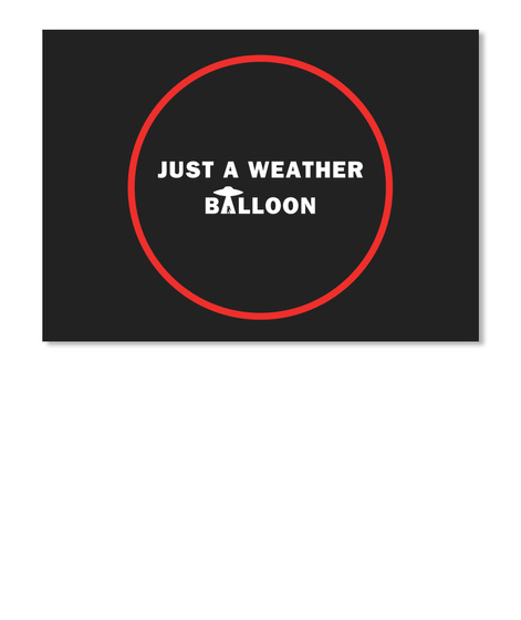 Just A Weather Balloon [Int] #Sfsf Black Sticker Front